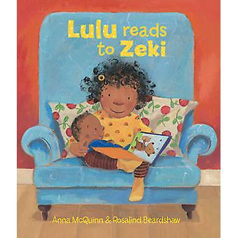 Lulu Reads to Zeki by Anna McQuinn - Rosalind Beardshaw - 97819078250