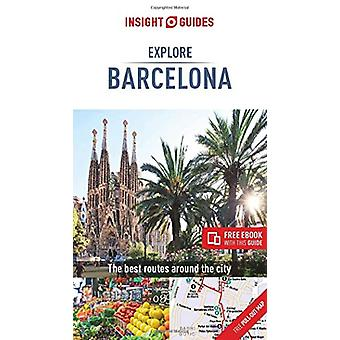 Insight Guides Explore Barcelona (Travel Guide with Free eBook) by In