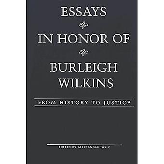 Essays in Honor of Burleigh Wilkins: From History to Justice (American University Studies, Series 5: Philosophy)
