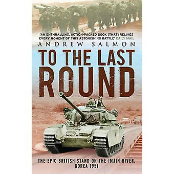 To The Last Round by Salmon & Andrew