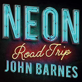 Neon Road Trip by John Barnes - 9781423654070 Book
