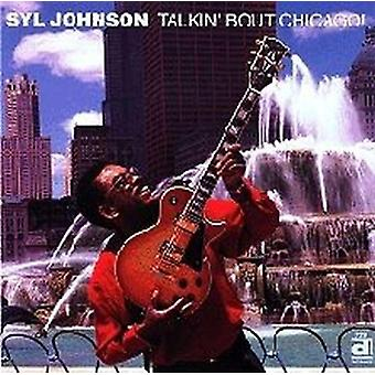 SYL Johnson - importación de Estados Unidos Talkin Bout Chicago [CD]