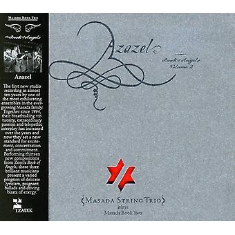 Masada String Trio - Azazel - boek van engelen, Vol. 2 [CD] USA importeren