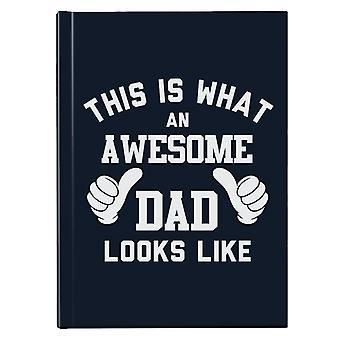 Dette er hva en fantastisk pappa ser ut som Hardback Journal