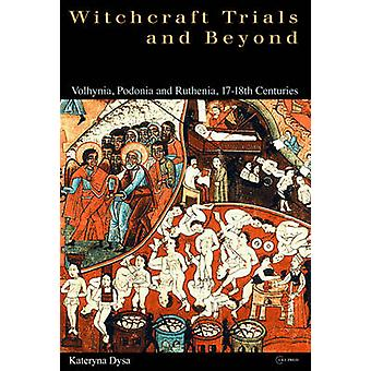 Ukrainian Witchcraft Trials by Dysa & Kateryna