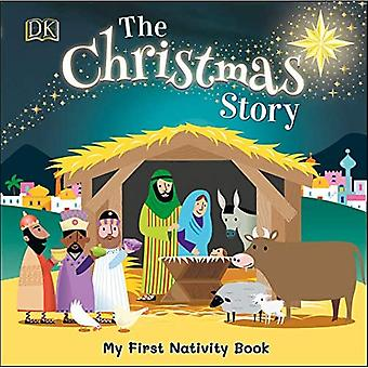 The Christmas Story: Experience the magic of the first Christmas [Board book]