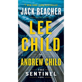 The Sentinel by Lee Child & Andrew Child
