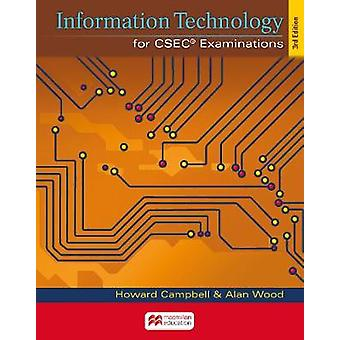 Information Technology for CSEC Examinations 3rd Edition 2018 Student's Book