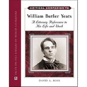 Kritisk följeslagare till William Butler Yeats av David A. Ross