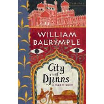 City of Djinns by Dalrymple & William
