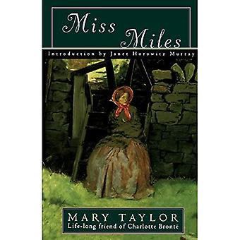 Miss Miles : Or, a Tale of Yorkshire Life 60 Years Ago