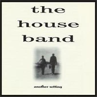 House Band - Another Setting [CD] USA import