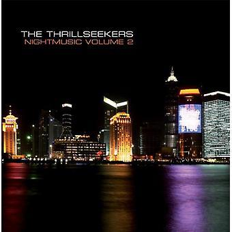 Thrillseekers - Thrillseekers: Vol. 2-Nightmusic [CD] USA import