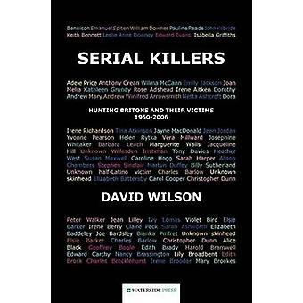 Serial Killers by David Wilson