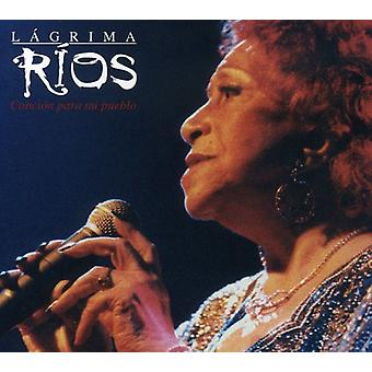 Lagrima Rios - Cancion Para MI Pueblo [CD] USA import