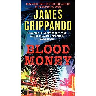 Blood Money by James Grippando - 9780062109866 Book