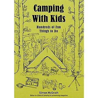 Camping with Kids by Simon McGrath - 9780749576974 Book
