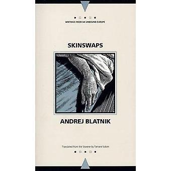 Para reservar Skinswaps por Andrej Blatnik - Tamara Soban - 9780810116573