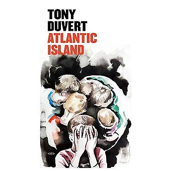 Atlantic Island by Tony Duvert - 9781584351771 Book