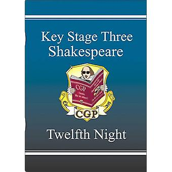 KS3 English Shakespeare Text Guide - Twelfth Night by CGP Books - CGP