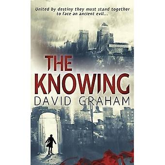 The Knowing by David Graham - 9781911331094 Book