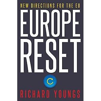 Europa Reset - New Directions for EU av Richard Youngs - 978178831