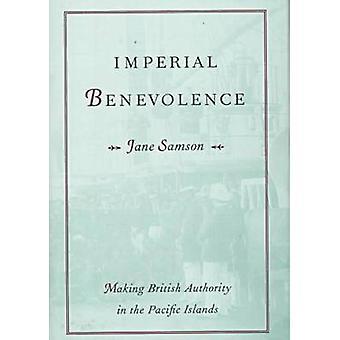 Imperial Wohlwollen - die britische Behörde in den Pazifischen Inseln