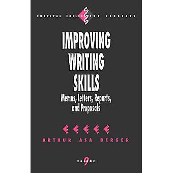 Améliorer la rédaction de notes de compétences lettres, rapports et propositions de Berger & Arthur Asa