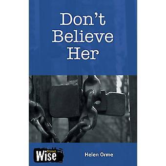 Tror ikke hendes - sæt 2 af Helen Orme - David Orme - 9781841673561 B