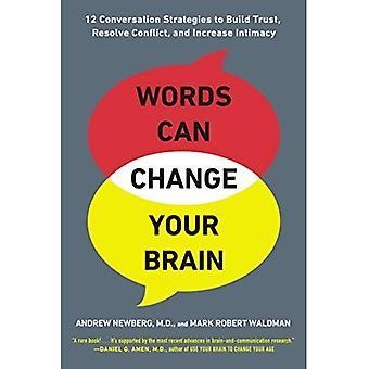 Mots peuvent changer votre cerveau
