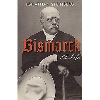 Bismarck: Życie