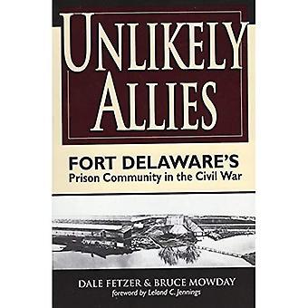 Osannolika allierade: Fort Delawares fängelse gemenskapen i inbördeskriget