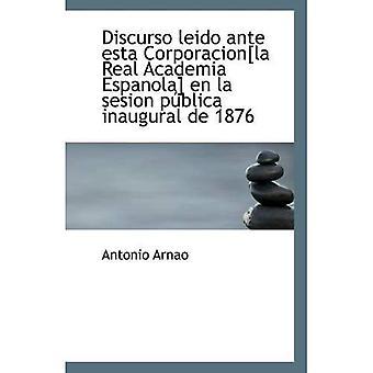 Discurso leido ante esta Corporacion [la Real Academia Espanola] fr la sesion poblica inaugurale de 18