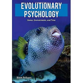 Evolutionäre Psychologie: Gene, Umgebungen und Zeit
