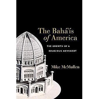 Die Baho ' o s von Amerika: das Wachstum einer religiösen Bewegung