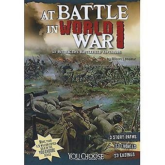 At strijd tijdens de eerste Wereldoorlog I: een interactieve slagveld avontuur (u kiest: slagvelden)