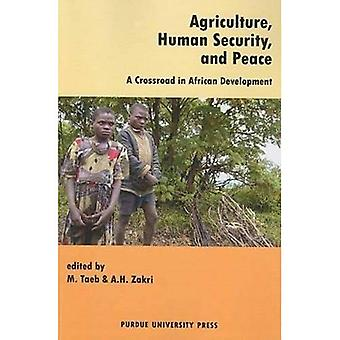Agriculture, Human Security, and Global Peace