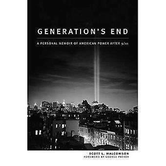 Generation Ende: A Personal Memoir der amerikanischen Macht nach 9/11