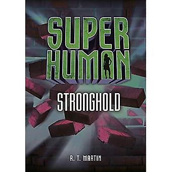 Stronghold (Superhuman)