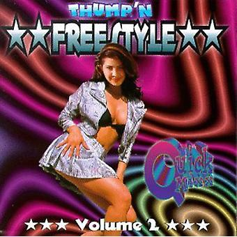 Thump'N Freestyle Quick Mix - Thump'N Freestyle Quick Mix: Vol. 2-Thump'N Freestyle Quick [CD] USA import