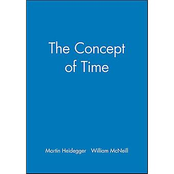 The Concept of Time by Martin Heidegger & Translated by William McNeill