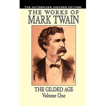 Il dorato età Vol. 1 edizione uniforme di Twain & Mark