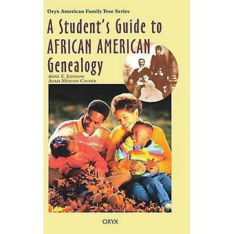 Un Guide étudiants afro-américains généalogie par Johnson & E. Anne