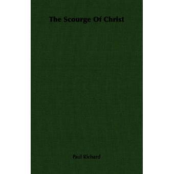 Gisslet med Kristus genom Richard & Paul