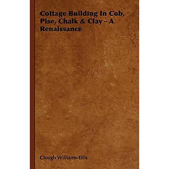 Costruzione di Cottage In pannocchia Pise gesso argilla A Renaissance di WilliamsEllis & Clough