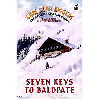 Sieben Schlüssel zum Baldpate von Biggers & Earl Derr