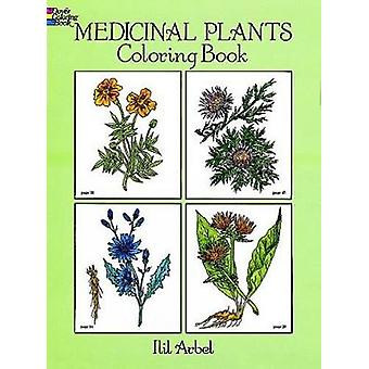 Medicinal Plants Coloring Book by Ilil Arbel - 9780486274621 Book