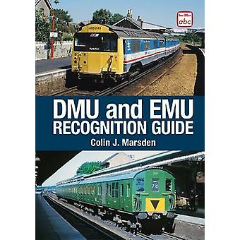DMU and EMU Recognition Guide by Colin J. Marsden - 9780711037403 Book