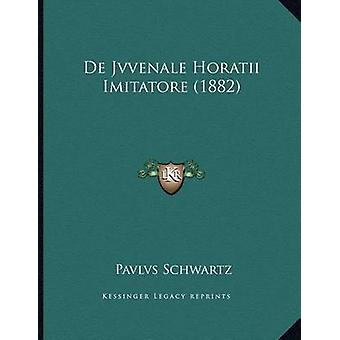 de Jvvenale Horatii Imitatore (1882) by Pavlvs Schwartz - 97811673581