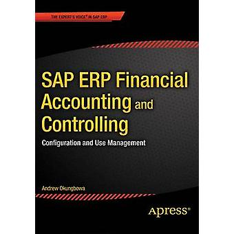SAP ERP Financial Accounting and Controlling - Configuration and Use M